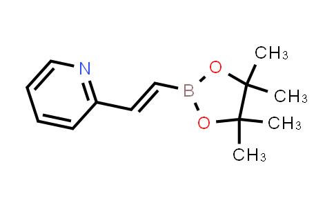 (E)-2-(2-(4,4,5,5-tetramethyl-1,3,2-dioxaborolan-2-yl)vinyl)pyridine