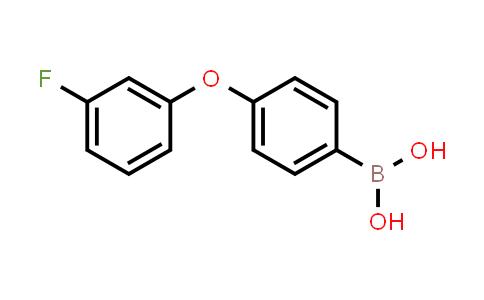 4-(3-FLUOROPHENOXY)PHENYLBORONIC ACID