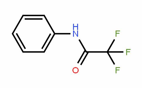 404-24-0   2,2,2-Trifluoro-N-phenylacetamide