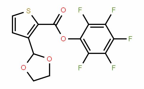 910037-02-4 | Pentafluorophenyl 3-(1,3-dioxolan-2-yl)thiophene-2-carboxylate